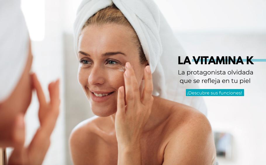 La vitamina K: la protagonista olvidada que se refleja en tu piel